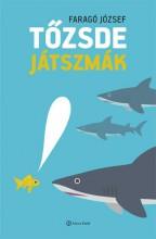 TŐZSDE JÁTSZMÁK - Ekönyv - FARAGÓ JÓZSEF