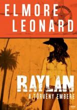 RAYLAN - A TÖRVÉNY EMBERE - Ekönyv - LEONARD, ELMORE