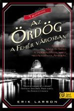 AZ ÖRDÖG A FEHÉR VÁROSBAN - FŰZÖTT - Ekönyv - LARSON, ERIK