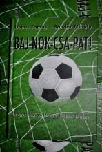 BAJ-NOK-CSA-PAT! - Ekönyv - DÉNES TAMÁS, SÁNDOR MIHÁLY