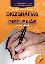 GYAKORLÓ FELADATOK DISZGRÁFIÁS ÉS DISZLEXIÁS GYEREKEKNEK 5-6. OSZTÁLY - Ekönyv - GERGÉNYINÉ-DR. SZAMOSINÉ