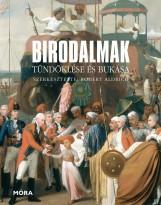 BIRODALMAK TÜNDÖKLÉSE ÉS BUKÁSA - Ekönyv - ALDRICK, ROBERT (SZERK)