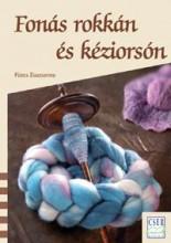 FONÁS ROKKÁN ÉS KÉZIORSÓN - Ekönyv - FÜZES ZSUZSANNA