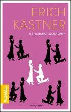 A SALZBURGI SZOBALÁNY - Ekönyv - KASTNER, ERICH