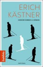 HÁROM EMBER A HÓBAN - Ekönyv - KASTNER, ERICH