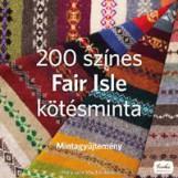 200 SZÍNES FAIR ISLE KÖTÉSMINTA - Ekönyv - MUCKLESTONE, MARY JANE