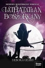 LÁTHATATLAN BOSZORKÁNY - MODERN BOSZORKÁNY 2. - Ekönyv - GEARY, DEBORA