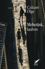 MEHETÜNK, KEDVES - Ebook - CZILCZER OLGA