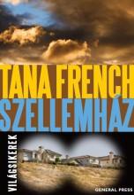 SZELLEMHÁZ - VILÁGSIKEREK - - Ekönyv - FRENCH, TANA
