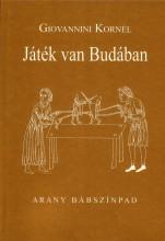 JÁTÉK VAN BUDÁBAN - ARANY BÁBSZÍNPAD - Ekönyv - GIOVANNINI KORNÉL