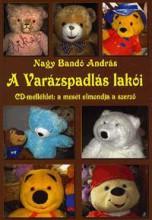 A VARÁZSPADLÁS LAKÓI - CD MELLÉKLETTEL! - Ekönyv - NAGY BANDÓ ANDRÁS