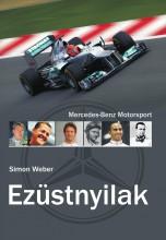 EZÜSTNYILAK - MERCEDES-BENZ MOTORSPORT - Ekönyv - WEBER, SIMON