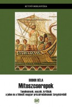 MÍTOSZCSEREPEK - Ekönyv - BODOR BÉLA