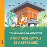 A KÍVÁNCSI KUTYUS ÉS A LÉPES MÉZ - Ekönyv - MILER, ZDENEK-HERCÍKOVÁ, IVA