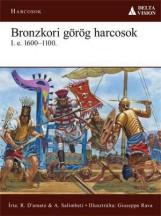 BRONZKORI GÖRÖG HARCOSOK I.E.1600–1100 - Ekönyv - DELTA VISION KIADÓ