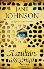 A SZULTÁN ASSZONYA - - Ekönyv - JOHNSON, JANE