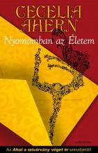 NYOMOMBAN AZ ÉLETEM - Ekönyv - AHERN, CECELIA