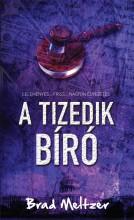 A TIZEDIK BÍRÓ - Ekönyv - MELTZER, BRAD