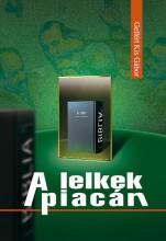 A LELKEK PIACÁN - Ebook - GELLÉRT KIS GÁBOR