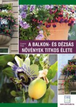 A BALKON- ÉS DÉZSÁS NÖVÉNYEK TITKOS ÉLETE - Ekönyv - CZAUNER PÉTER