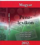 MAGYAR PÉNZLEXIKON 2012. - Ekönyv - TURI IMRE SZERK.