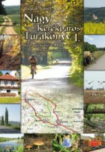 NAGY KERÉKPÁROS TÚRAKÖNYV 1.  (2. JAVÍTOTT KIAD.) - Ekönyv - GYULAFI JÓZSEF