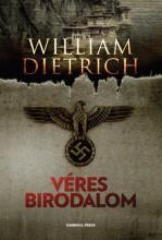VÉRES BIRODALOM - - Ekönyv - DIETRICH, WILLIAM