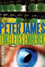 TÖKÉLETES EMBEREK - VILÁGSIKEREK - - Ekönyv - JAMES, PETER