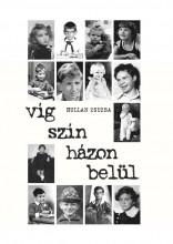 VÍG SZÍN HÁZON BELÜL - Ekönyv - HULLAN ZSUZSA
