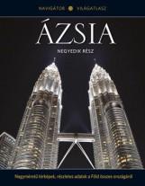 ÁZSIA IV. - NAVIGÁTOR VILÁGATLASZ SOROZAT 15. - Ekönyv - KOSSUTH KIADÓ ZRT.
