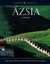 ÁZSIA I. - NAVIGÁTOR VILÁGATLASZ SOROZAT 12. - Ekönyv - KOSSUTH KIADÓ ZRT.