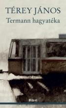 TERMANN HAGYATÉKA - Ekönyv - TÉREY JÁNOS