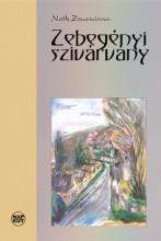 ZEBEGÉNYI SZIVÁRVÁNY - Ebook - NOTH ZSUZSÁNNA