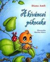 A KÍVÁNCSI PÓKOCSKA - Ekönyv - AMFT, DIANA