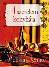 A SZERELEM KONYHÁJA - Ekönyv - SENATE, MELISSA
