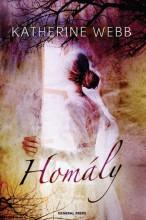 HOMÁLY - - Ekönyv - WEBB, KATHERINE