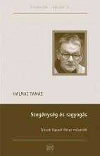 SZEGÉNYSÉG ÉS RAGYOGÁS - Ekönyv - HALMAI TAMÁS
