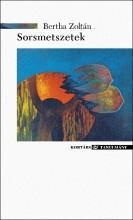 SORSMETSZETEK - Ekönyv - BERTHA ZOLTÁN