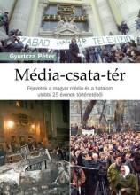 MÉDIA-CSATA-TÉR - Ekönyv - GYURICZA PÉTER