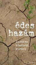 ÉDES HAZÁM - KORTÁRS KÖZÉLETI VERSEK - Ekönyv - MAGVETŐ KÖNYVKIADÓ KFT