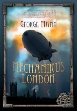 MECHANIKUS LONDON - Ekönyv - MANN, GEORGE