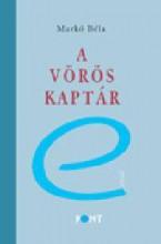 A VÖRÖS KAPTÁR - Ekönyv - MARKÓ BÉLA
