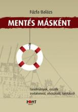 MENTÉS MÁSKÉNT - TANULMÁNYOK, ESSZÉK IRODALOMRÓL... - Ekönyv - FŰZFA BALÁZS