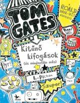 KITŰNŐ KIFOGÁSOK (ÉS MINDENFÉLE MÁS) - TOM GATES 2. - Ekönyv - PICHON, LIZ