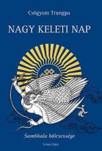NAGY KELETI NAP - SAMBHALA BÖLCSESSÉGE - Ekönyv - CSÖGYAM TRUNGPA