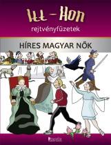 HÍRES MAGYAR NŐK - ITT-HON REJTVÉNYFÜZETEK - Ekönyv - BAZSÁNÉ LEHRMANN TERÉZIA