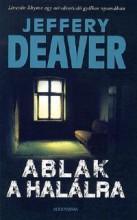 ABLAK A HALÁLRA - Ebook - DEAVER, JEFFERY