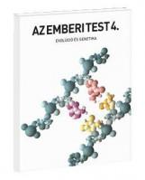 AZ EMBERI TEST 4. - EVOLÚCIÓ ÉS GENETIKA - Ekönyv - 32393