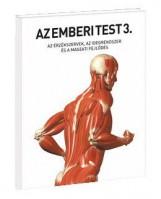 AZ EMBERI TEST 3. - AZ ÉRZÉKSZERVEK, AZ IDEGRENDSZER ÉS A MAGZATI FEJLŐDÉS - Ekönyv - 32392
