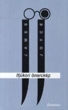 IFJÚKORI ÖNARCKÉP - Ekönyv - JOYCE, JAMES